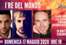 Domenica 17 maggio 2020 alle 19.00 ospiti a Poltronissima in diretta streaming I Re del Mondo: Davide Merlini, Luca Giacomelli Ferrarini e Riccardo Maccaferri