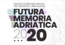 FESTIVAL FUTURA MEMORIA ADRIATICA 2020 Prima edizione: ecco gli ultimi appuntamenti a Montecilfone (CB) e a San Felice del Molise (CB)