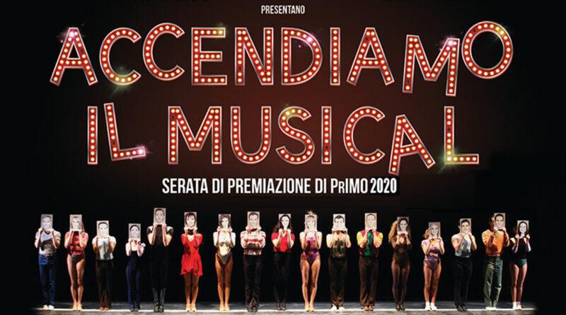 PrIMO 2020: lunedì 26 ottobre alle ore 21 la Premiazione in streaming. ACCENDETE I VOSTRI SOGNI IN MUSICAL!