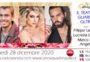 Lunedì 28 dicembre 2020 alle ore 19.00 ospiti a Poltronissima in diretta radio Filippo Laganà, Marco De Angelis e Lucrezia Lando