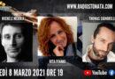 Lunedì 8 marzo 2021 alle ore 19.00 ospiti in diretta a Poltronissima in radiovisione: Michele Merola, Rita Pivano e Thomas Signorelli