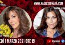 Lunedì 1 marzo 2021 alle ore 19.00 ospiti in diretta a Poltronissima in radiovisione: Emanuela Folliero e Fabiola Sciabbarrasi