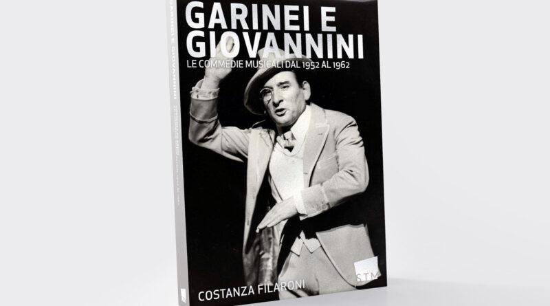 La STM pubblica il primo volume su Garinei e Giovannini in collaborazione con Istituto Luce Cinecittà