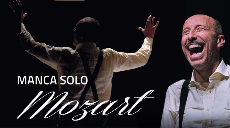 """Dal 15 al 17 ottobre 2021 al Teatro Sala Umberto di Roma sarà in scena """"MANCA SOLO MOZART"""" con Marco Simeoli"""